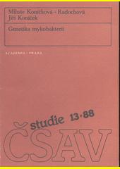 Genetika mykobakterií  (odkaz v elektronickém katalogu)