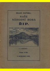 Naše národní hora Říp  (odkaz v elektronickém katalogu)