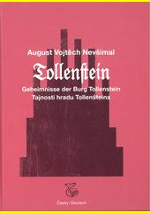Tollenstein : Geheimnisse der Burg Tollenstein : Versuch eines modernen Romans mit allem Zubehör = Tollenstein : tajnosti hradu Tollenštejna : pokus moderního románu se všemi náležitostmi  (odkaz v elektronickém katalogu)