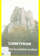 Confiteor : příprava na svátost smíření  (odkaz v elektronickém katalogu)
