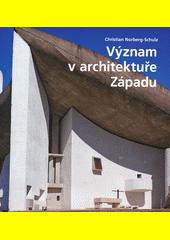 Význam v architektuře Západu  (odkaz v elektronickém katalogu)