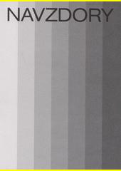 Navzdory : architekti 1969-1989-2019  (odkaz v elektronickém katalogu)