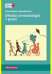 Dětská revmatologie v praxi  (odkaz v elektronickém katalogu)