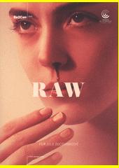Raw  (odkaz v elektronickém katalogu)