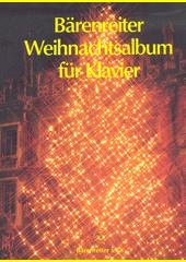 Bärenreiter Weihnachtsalbum für Klavier (odkaz v elektronickém katalogu)