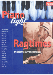 Piano light ragtimes : 19 leichte Arrangements (odkaz v elektronickém katalogu)