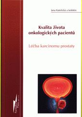 Kvalita života onkologických pacientů : léčba karcinomu prostaty  (odkaz v elektronickém katalogu)