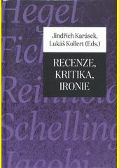 Recenze, kritika, ironie  (odkaz v elektronickém katalogu)