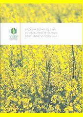 Výzkum řepky olejky ve výzkumném ústavu rostlinné výroby, v. v. i.