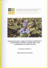 Pestovanie brusnice vysokej (Vaccinium corymbosum L.) a obsah bioaktívnych látok v plodoch tohto o