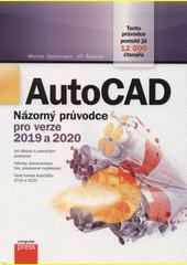 AutoCad : názorný průvodce pro verze 2019 a 2020  (odkaz v elektronickém katalogu)
