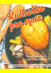 Kuchařka pro syna  (odkaz v elektronickém katalogu)