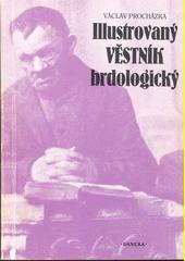 Illustrovaný věstník brdologický  (odkaz v elektronickém katalogu)