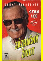 Zázračný život : Stan Lee a jeho úžasný příběh  (odkaz v elektronickém katalogu)