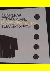 Šumperák : ztráta plánu = Plans went astray  (odkaz v elektronickém katalogu)