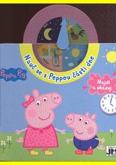 Nauč se s Peppou části dne : najdi a ukazuj (odkaz v elektronickém katalogu)