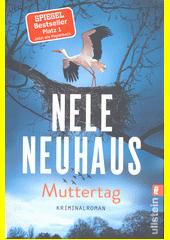 Muttertag : Kriminalroman  (odkaz v elektronickém katalogu)