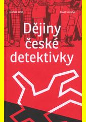 Dějiny české detektivky  (odkaz v elektronickém katalogu)