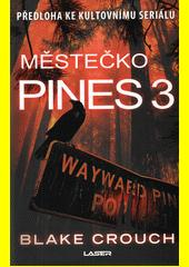 Městečko Pines 3  (odkaz v elektronickém katalogu)