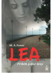 Lea : příběh jedné ženy  (odkaz v elektronickém katalogu)