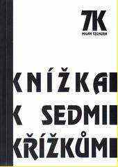 Knížka k sedmi křížkům (odkaz v elektronickém katalogu)
