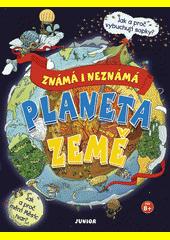 Planeta Země : známá i neznámá  (odkaz v elektronickém katalogu)
