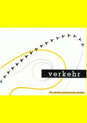 Verkehr - die nächste Jahrhunderthälfte : 1951-2000  (odkaz v elektronickém katalogu)