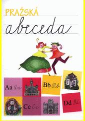 Pražská abeceda : výukový materiál zaměřený na podporu integrace dětí s odlišným mateřským jazykem  (odkaz v elektronickém katalogu)