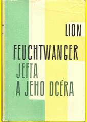 Jefta a jeho dcéra  (odkaz v elektronickém katalogu)