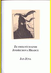 Ze smolných knih Jindřichova Hradce  (odkaz v elektronickém katalogu)