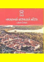 Opravdová historická města v jižních Čechách  (odkaz v elektronickém katalogu)