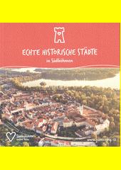 Echte historische Städte in Südböhmen (odkaz v elektronickém katalogu)