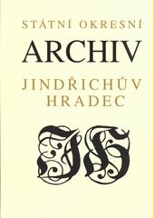 Státní okresní archiv Jindřichův Hradec : [výběr z dokumentů]  (odkaz v elektronickém katalogu)