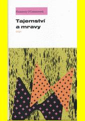 Tajemství a mravy : příležitostné texty  (odkaz v elektronickém katalogu)