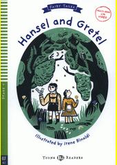Hansel and Gretel : fairy tales  (odkaz v elektronickém katalogu)