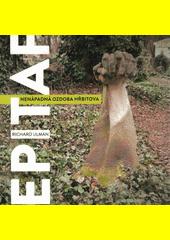 Epitaf : nenápadná ozdoba hřbitova  (odkaz v elektronickém katalogu)