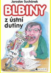 Blbiny z ústní dutiny  (odkaz v elektronickém katalogu)