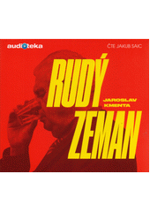 Rudý Zeman  (odkaz v elektronickém katalogu)