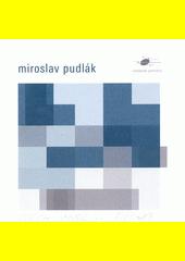 Miroslav Pudlák (odkaz v elektronickém katalogu)