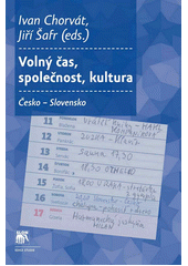 Volný čas, společnost, kultura : Česko - Slovensko  (odkaz v elektronickém katalogu)
