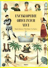 Encyklopedie obyčejných věcí  (odkaz v elektronickém katalogu)