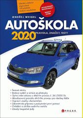 Autoškola : pravidla, značky, testy 2020 : aktualizováno k 15.1.2020 v souladu s platnými zákony a vyhláškami  (odkaz v elektronickém katalogu)