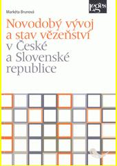 Novodobý vývoj a stav vězeňství v České a Slovenské republice  (odkaz v elektronickém katalogu)