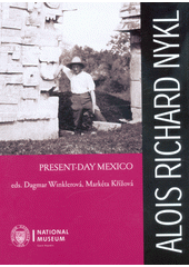 Present-day Mexico  (odkaz v elektronickém katalogu)