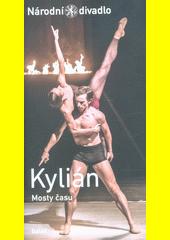 Kylián, Mosty času  (odkaz v elektronickém katalogu)