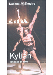 Kylián, Bridges of time  (odkaz v elektronickém katalogu)