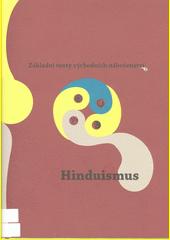 Základní texty východních náboženství. 1, Hinduismus  (odkaz v elektronickém katalogu)