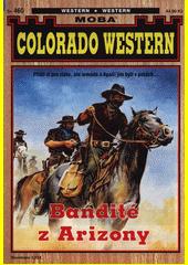 Bandité z Arizony  (odkaz v elektronickém katalogu)