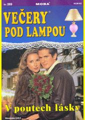 V poutech lásky  (odkaz v elektronickém katalogu)
