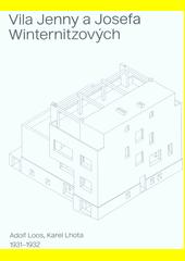 Vila Jenny a Josefa Winternitzových  (odkaz v elektronickém katalogu)